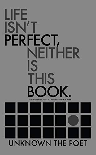 unk_lifeisntperfectneitheristhisbook